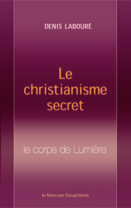 Tradition : le-christianisme-secret