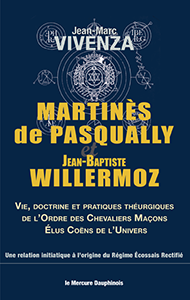 Tradition : martines-de-pasqually-et-jean-baptiste-willermoz